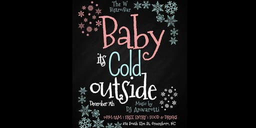 BABY IT'S COLD OUTSIDE - DJ ANWAROTTI