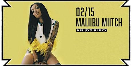 Maliibu Miitch 2/15 | Deluxx Fluxx tickets