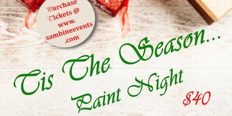 Tis the Season... Christmas Party/ Paint Night tickets
