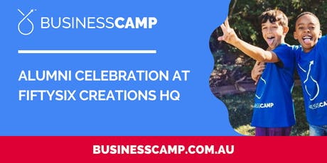 Fiftysix Creations + Business Camp: Alumni Celebration tickets