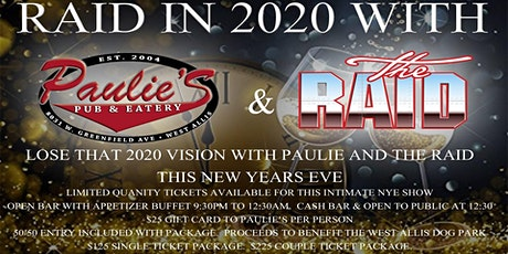 Raid in 2020 with Paulie's! tickets