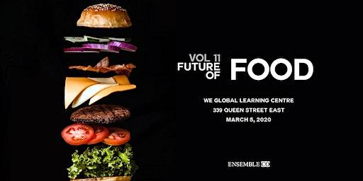 Ensemble 11: The Future of Food
