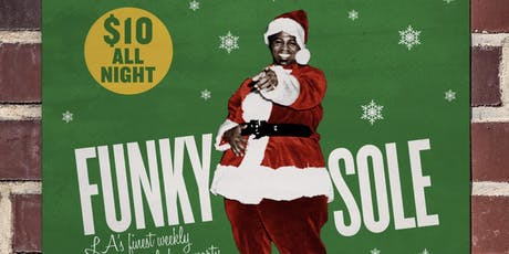 Funky Sole 20 Year Anniversary + Holiday Party with Cut Chemist tickets