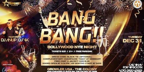 Bang Bang !! Bollywood New Year Night tickets