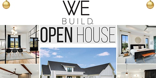 WE Build Open House | New Construction