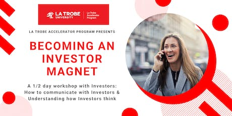 Becoming an Investor Magnet  tickets