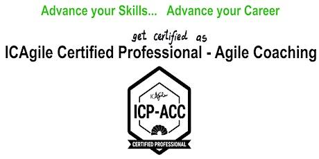 ICAgile Certified Professional - Agile Coaching (ICP ACC) Workshop - Washington DC tickets