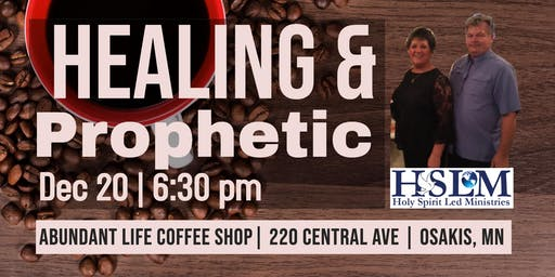 Healing and Prophetic - Osakis, MN