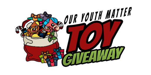Our Youth Matter & Philthy Rich Toy Giveaway 2019