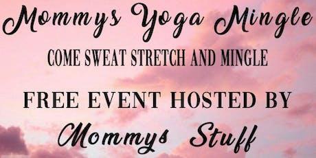 Mommy Yoga Mingle tickets