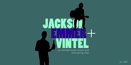 Songwriting & Wine Class with Vintel + Jackson Emmer tickets