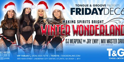 It's a Winter Wonderland at Tongue and Groove Friday