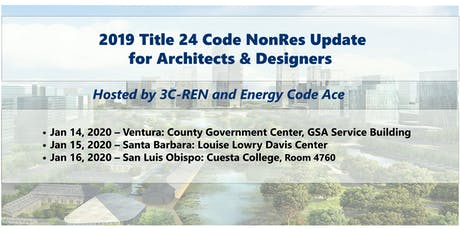 FREE - Technical Series:  2019 Title 24 Code Update-Ventura tickets