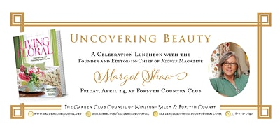 Uncovering Beauty - Celebration Luncheon & A Tour of Secret Gardens