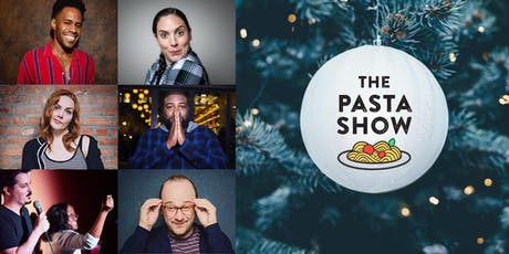 The Pasta Show - December 2019 tickets