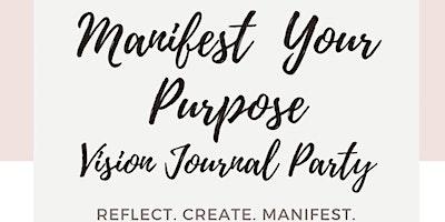 Manifest Your Purpose
