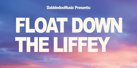 Float Down The Liffey tickets