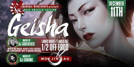 Geisha, Ladies Night - 1/2 Off Food for Girls at Mon Jin Lau tickets