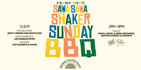 SHAKER SUNDAY BBQ PRESENTS: SAWA SAWA tickets