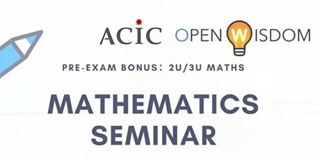 [2019 ACIC x Open Wisdom]Mathematics Seminar tickets