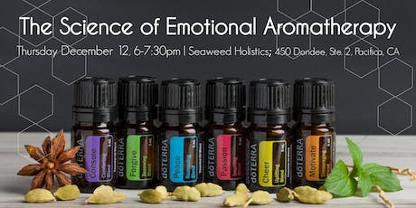 Emotional Aromatherapy & Essential Oils - Tools for emotional support for the Holidays! tickets