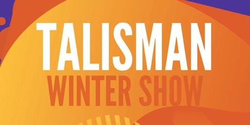 Talisman Winter Show