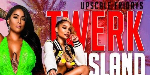 Upscale Fridays Twerk Island Party at Tiger Tiger lounge