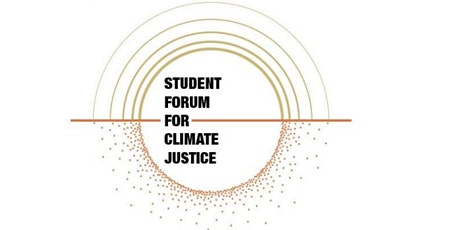 Student Forum for Climate Justice  tickets