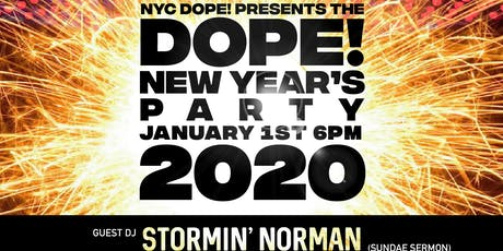 The Dope! New Year's Party W/DJ Cosi, Stormin Norman, Marc Smooth & Friends tickets