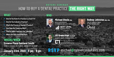 Buy a Dental Practice The Right Way in Union City tickets