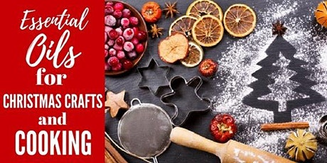 Essential Oils for Christmas Crafts & Cooking tickets
