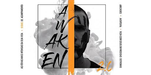 ACAMPAMENTO AWAKEN 2.0 |  4 DIAS