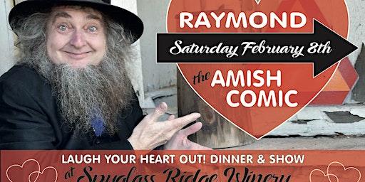 Comedy Night/Dinner/Raymond the Amish Comic