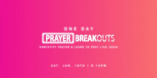 Prayer Breakouts