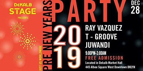 Justus Worldwide & Dekalb Stage Presents: Pre New Years Party 2019 tickets