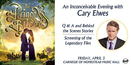 The Princess Bride: An Inconceivable Evening With Cary Elwes tickets