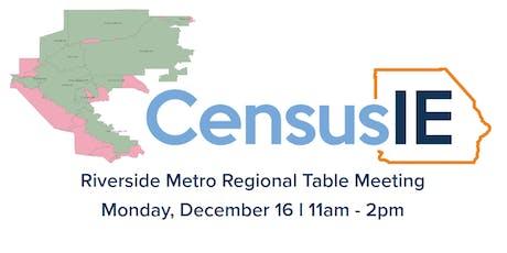 December Riverside Metro Regional Census Table Meeting tickets