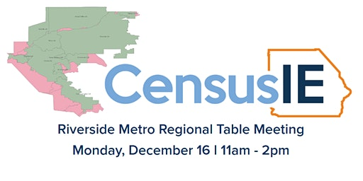 December Riverside Metro Regional Census Table Meeting