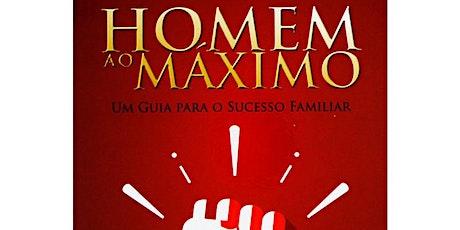 HOMEM AO MÁXIMO - CONG. CATEDRAL DA GRAÇA | DOMINGO - MANHÃ ingressos