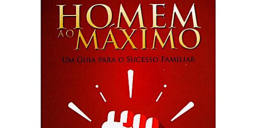 HOMEM AO MÁXIMO - CONG. CATEDRAL DA GRAÇA | DOMINGO - MANHÃ