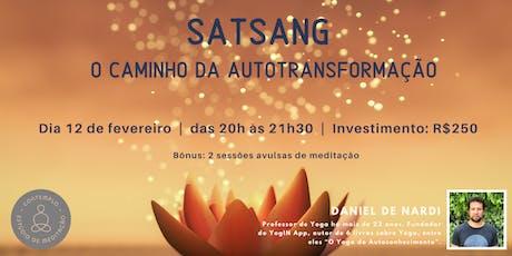 SatSang: o caminho da autotransformação bilhetes