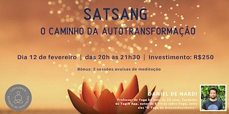 SatSang: o caminho da autotransformação ingressos