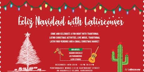 Feliz Navidad with Latincouver tickets