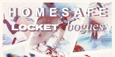 Homesafe, Locket, Bogues, Emborne Drive, Second Ha tickets