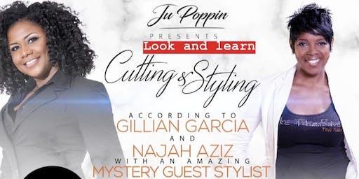 Cutting and Styling according to Gillian Garcia & Najah Aziz