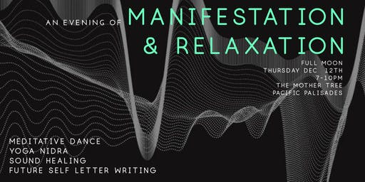 An Evening of Manifestation & Relaxation