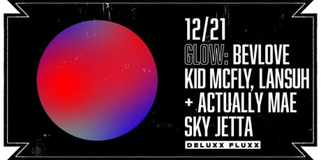 GLOW with Bevlove + Friends tickets