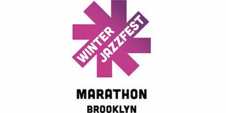 NYC WINTER JAZZFEST MARATHON tickets
