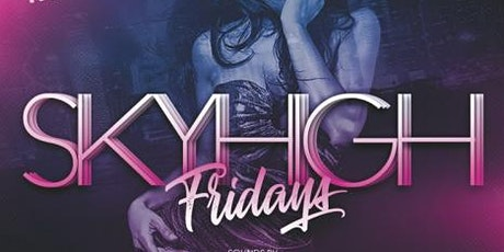 CANCELED UNTIL FURTHER NOTICE*****SKYROOM FRIDAYS NYC!!! tickets