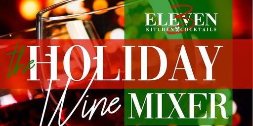 Holiday Wine Mixer {Christmas Edition} @ 3Eleven Kitchen & Cocktails
